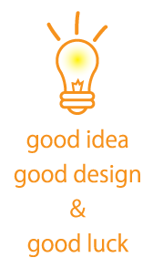 goodidea good design good luck